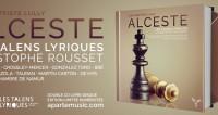 Alceste de Lully capté par les Talens Lyriques