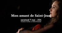Mon amant de Saint-Jean par l'Opéra de Rouen