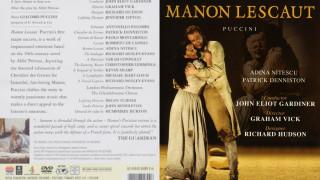Manon Lescaut de Puccini (Gardiner à Glyndebourne, intégrale 1997)