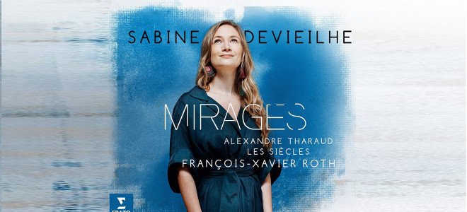 Les Mille-et-un Mirages mirifiques de Sabine Devieilhe
