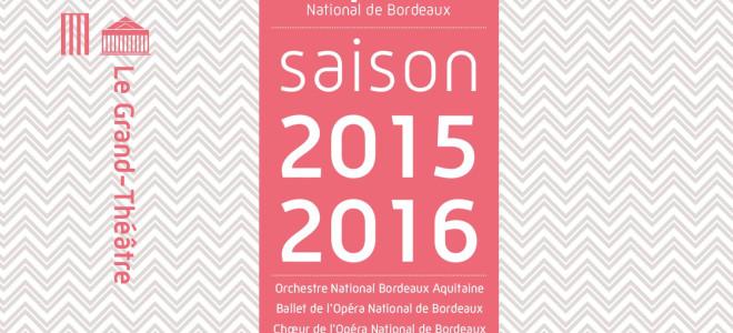 L'Opéra National de Bordeaux maintient le cap pour sa saison 15/16