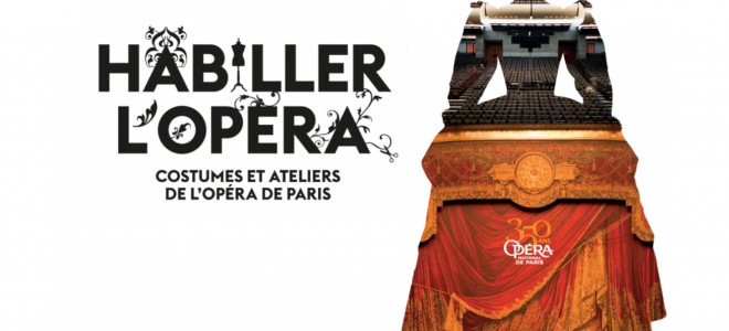 Le Centre National du Costume de Scène célèbre les 350 ans de l'Opéra de Paris