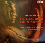 5 créations lyriques de Kaija Saariaho - 3. La Passion de Simone